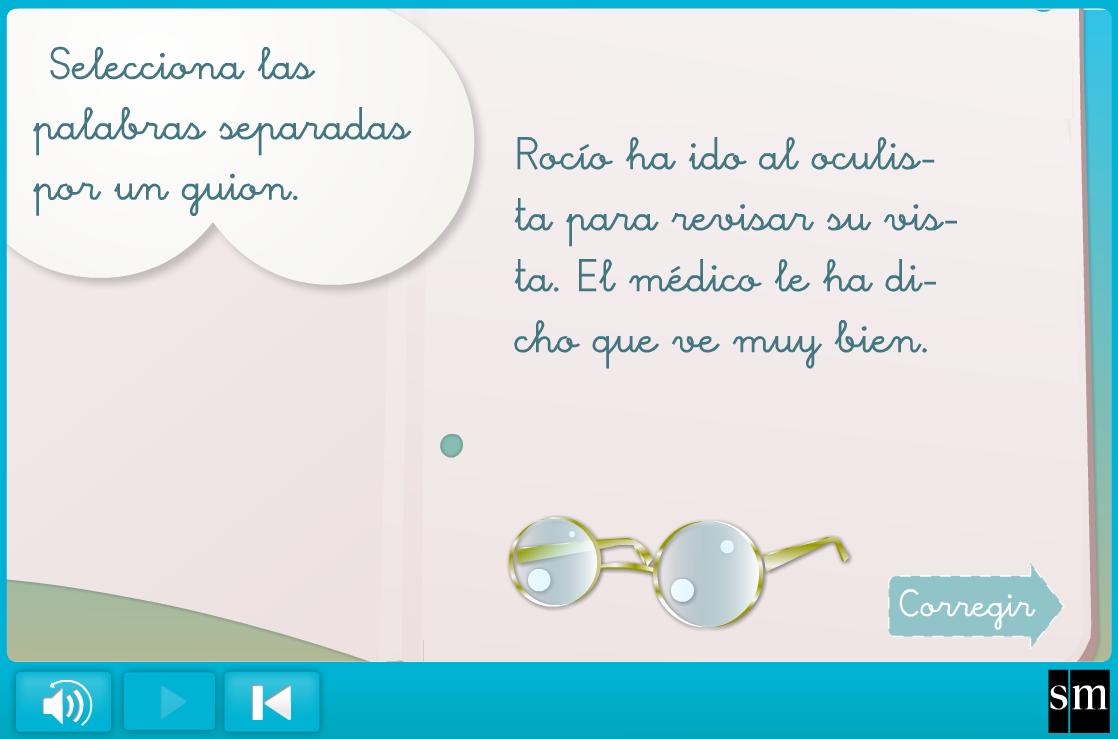 http://www.primerodecarlos.com/SEGUNDO_PRIMARIA/febrero/tema3/actividades/lengua/guion/player.swf