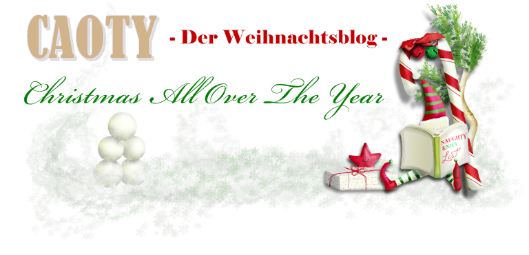 CAOTY - Der Weihnachtsblog - Christmas All Over The Year
