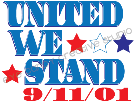 united we stand, 9/11, united states, we will never forget