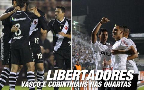 Vasco e Corinthians nas quartas de final da Libertadores