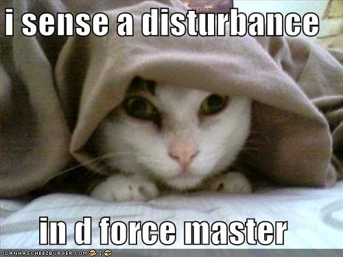 disturbance in the force
