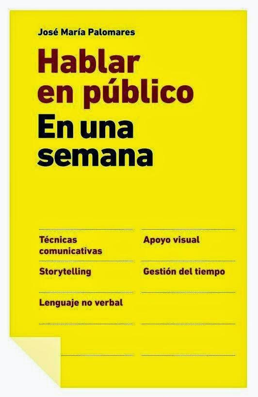Hablar en Publico en Una Semana (Jose Maria Palomares) [Poderoso Conocimiento]
