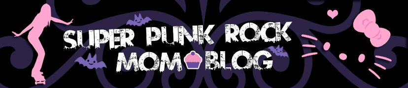Super Punk Rock Mom Blog!