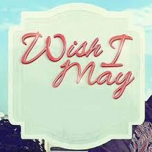 Wish I May February 8 2016