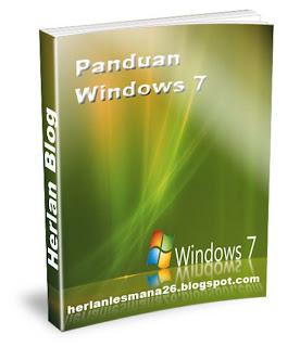Panduan Windows Seven 7 - Herlan Blog