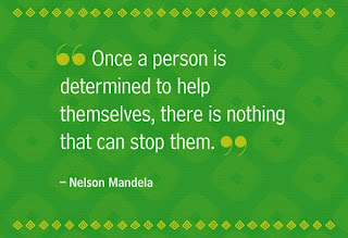 QUOTES BOUQUET: Once a person is determined to help themselves, there is nothing that can stop them. Nelson Mandela