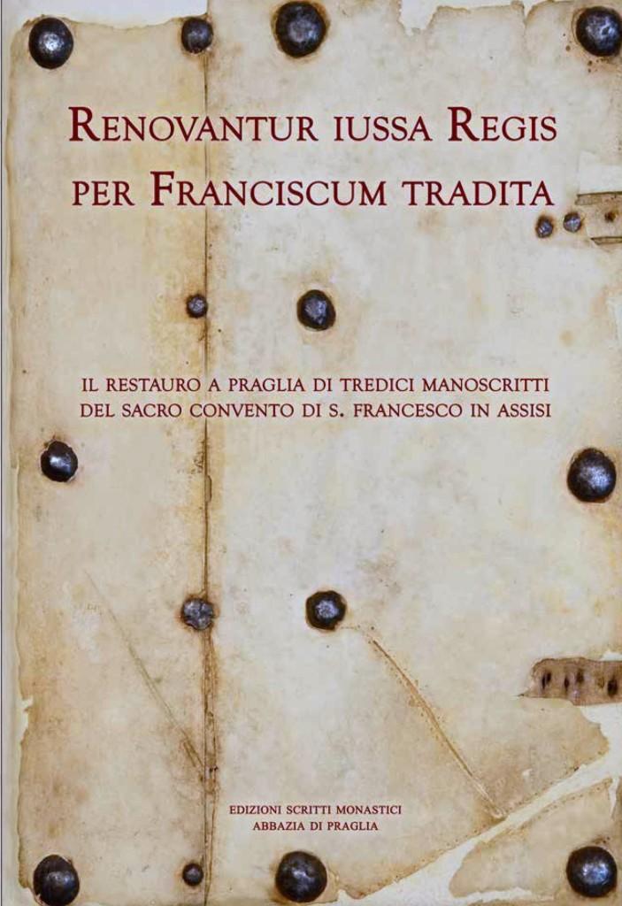 """Quaderno di restauro """"Renovantur iussa Regis per Franciscum tradita"""""""