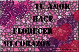 tu amor hace florecer mi corazon