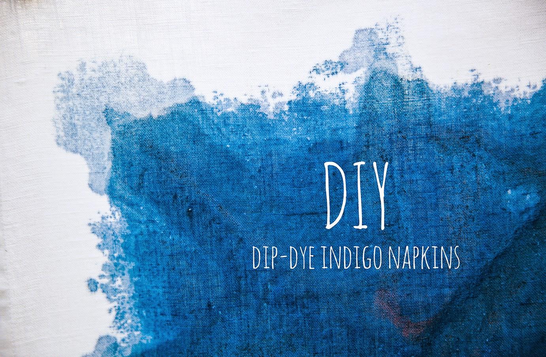 Pass The French Toast Diy Dip Dye Indigo Napkins