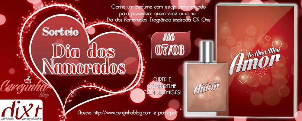 http://www.cerejinhablog.com/2014/05/sorteio-dia-dos-namorados-dixt.html