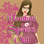 Heather Speaks Out Button