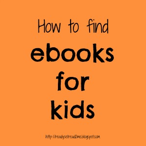 ebooks for kids, literacy, reading, ready set read