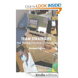 Team Strategies, the Dental Practice Companion