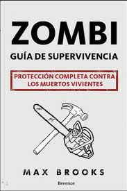 guía de supervivencia zombie max brooks