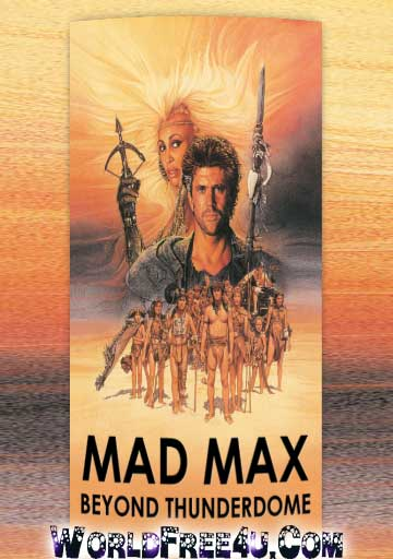 Poster Of Mad Max 3 (1985) In Hindi English Dual Audio 300MB Compressed Small Size Pc Movie Free Download Only At World4ufree.Org