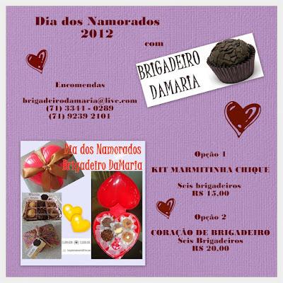 Sugestão de presente para o Dia dos Namorados 2012: Kit Marmitinha Chique ou Coração de Brigadeiro do Brigadeiro DaMaria