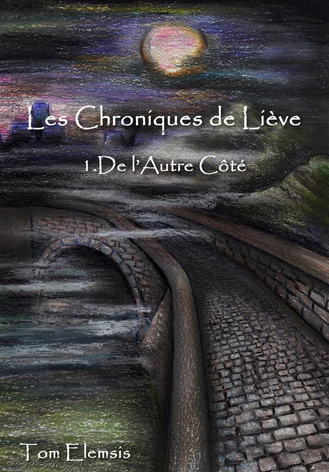 Les Chroniques de Liève 329232_f63ad14e278842b78bea0725185cbf9b