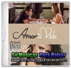 amor+avida Paula Fernandes – Um Ser Amor (2013)