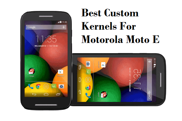 Custom-Kernel-For-Motorola-Moto-E