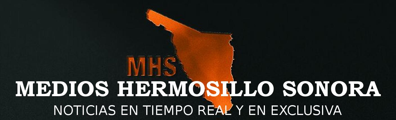 Medios Hermosillo Sonora