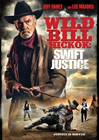 Wild Bill Hickok Swift Justice