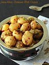 Jeera Aloo (Urulaikizhangu), Potatoes With Cumin