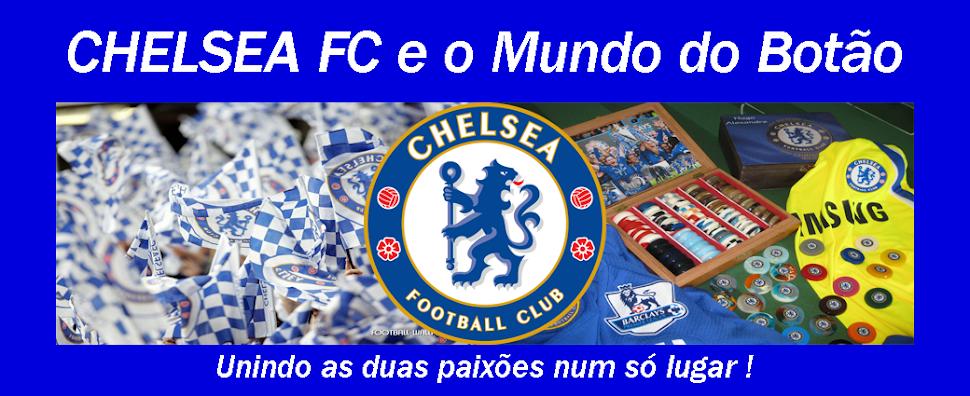 CHELSEA FC e o Mundo do Botão