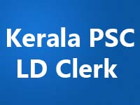 LD Clerk-Kerala PSC LD Clerk (LDC) Notification 2013