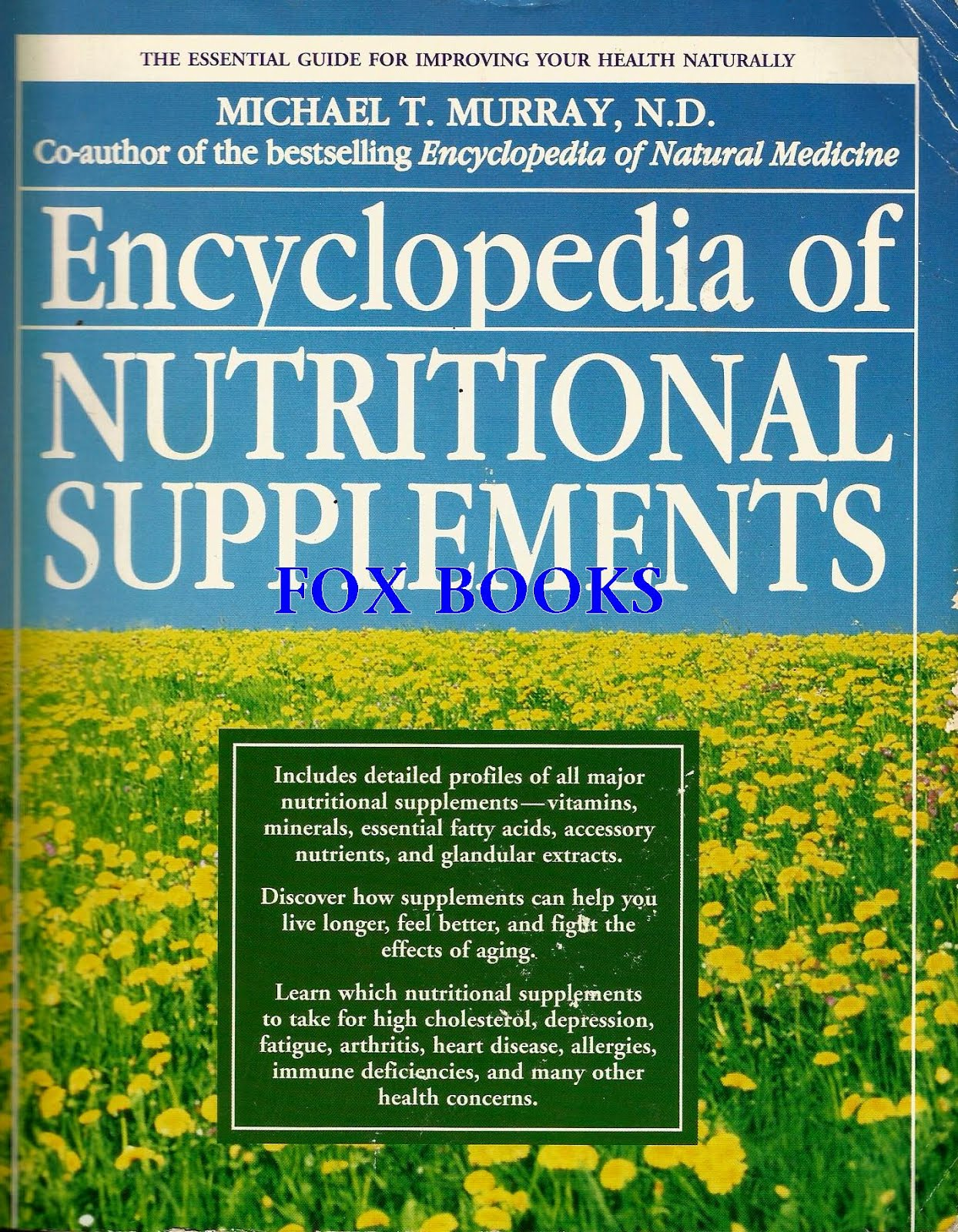 ENCYCLOPEDIA OF NUTRITIONAL SUPPLEMENTS BY MURRAY