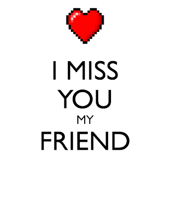 Missing You Friends Wallpapers That Things Get Better And Come Back To