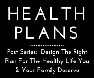 Make Plans To Craft Your Healthiest Life!