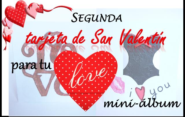 portada segunda tarjeta de San Valentín para un LOVE mini-álbum de scrapbooking