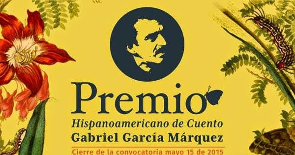 Convocatoria premio hispanoamericano de cuento gabriel for Cuentos de gabriel garcia marquez