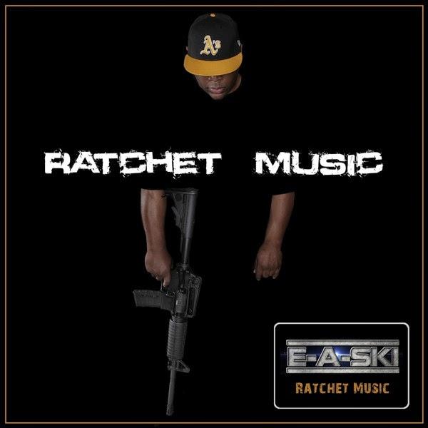 E-A-Ski - Ratchet Music - Single Cover