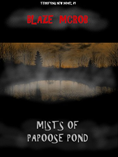 MISTS OF PAPOOSE POND