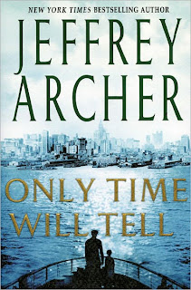Jeffery Archer- Only Time will tell Novel - The Clifton Chronicles Series