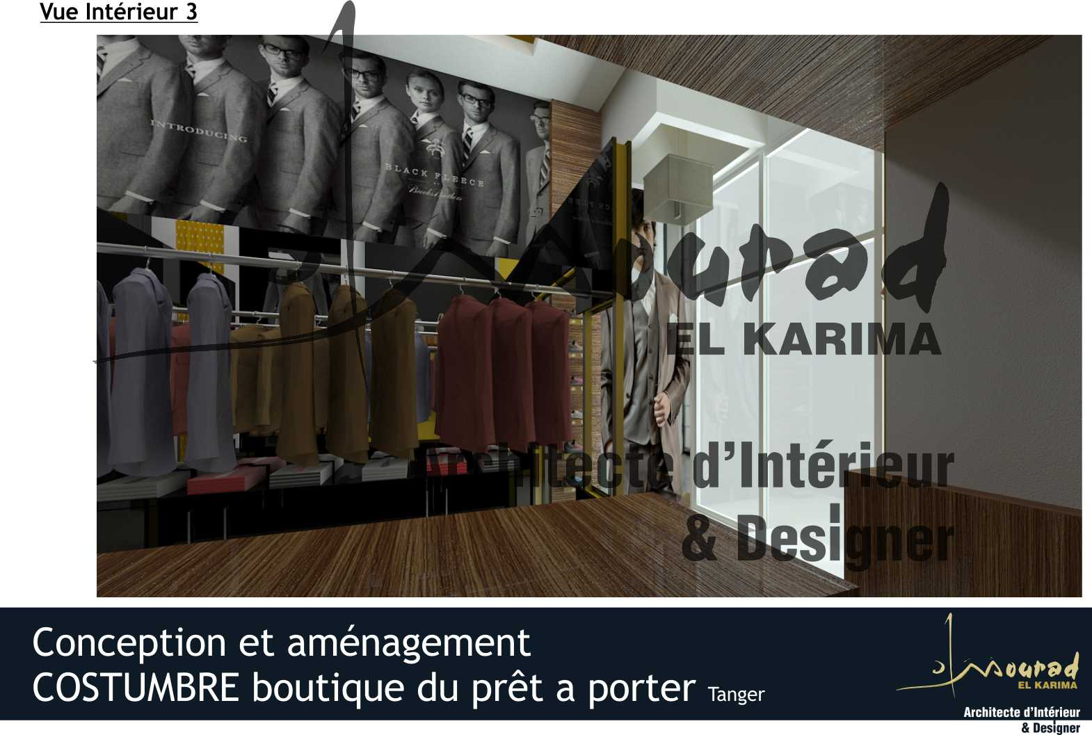 costumbre boutique de pr t a porter tanger mourad el karima architecte d 39 interieur designer. Black Bedroom Furniture Sets. Home Design Ideas