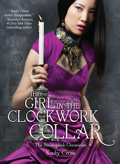 Cover Reveal: The Girl in the Clockwork Collar by Kady Cross