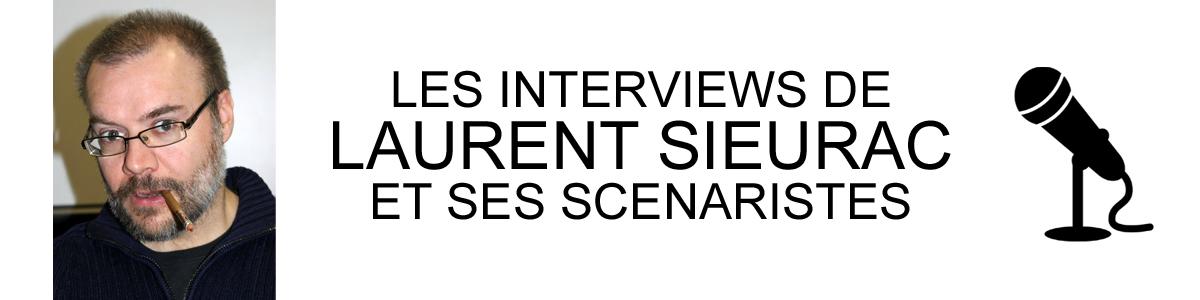 laurent sieurac interviews