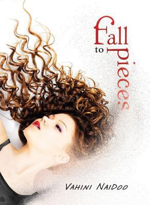 Review: Fall To Pieces by Vahini Naidoo
