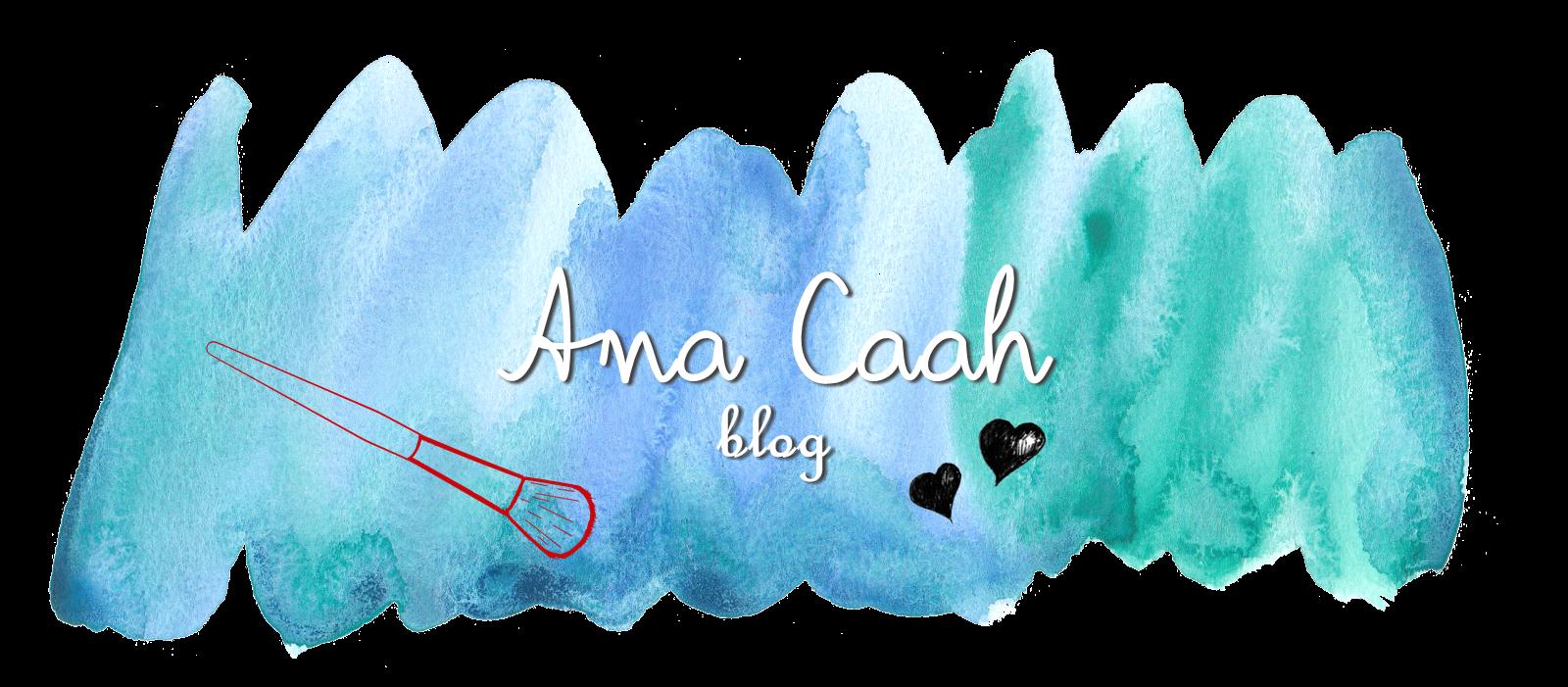 Ana Caah Blog