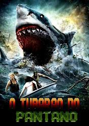 Baixar Filme O Tubarão do Pântano (Dublado) Online Gratis