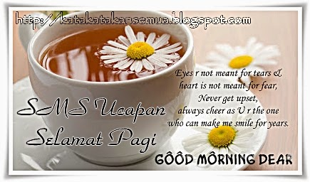 Kata Motivasi Selamat Pagi