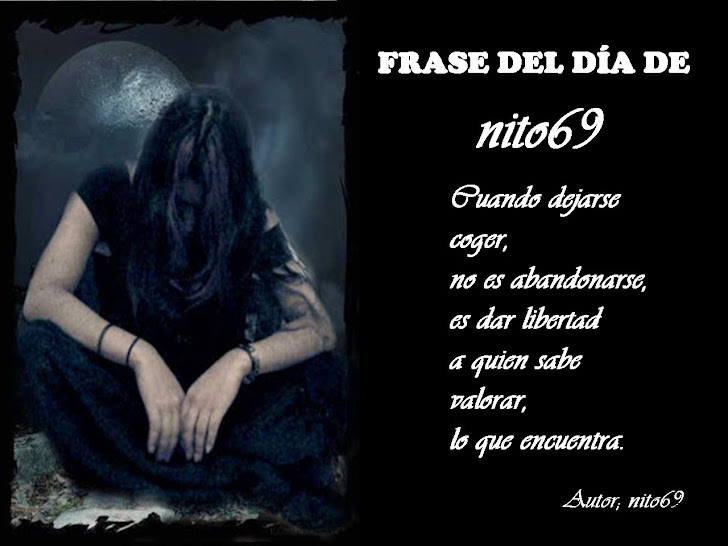 FRASE DEL DÏA DE nito69