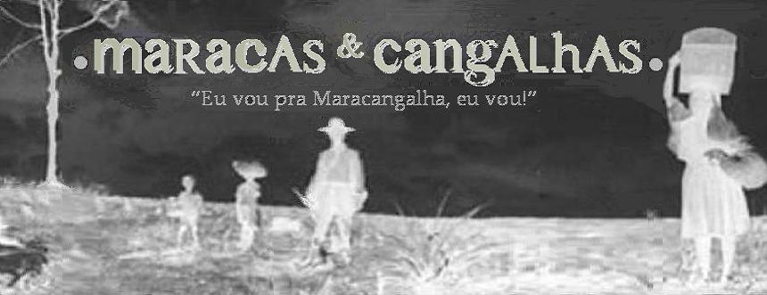 maracas & cangalhas