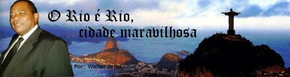 Rio é Rio, cidade maravilhosa!