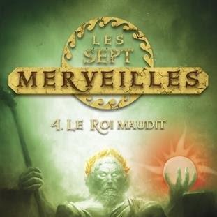 Les sept merveilles, tome 4 : Le roi maudit de Peter Lerangis
