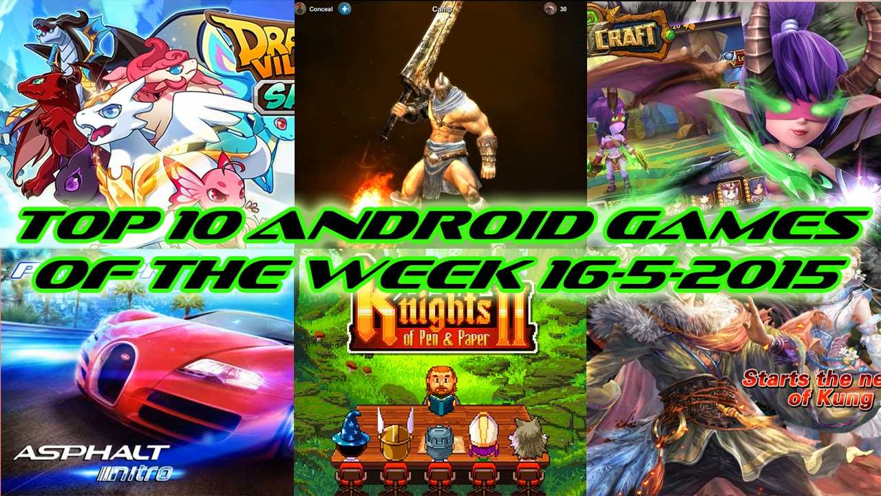 TOP 10 BEST NEW ANDROID GAMES OF THE WEEK - 16th May 2015