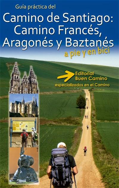 Guía del Camino de Santiago Francés, Camino Aragonés y Camino Baztanés 2014.