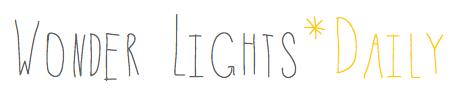 Wonder Lights*Daily